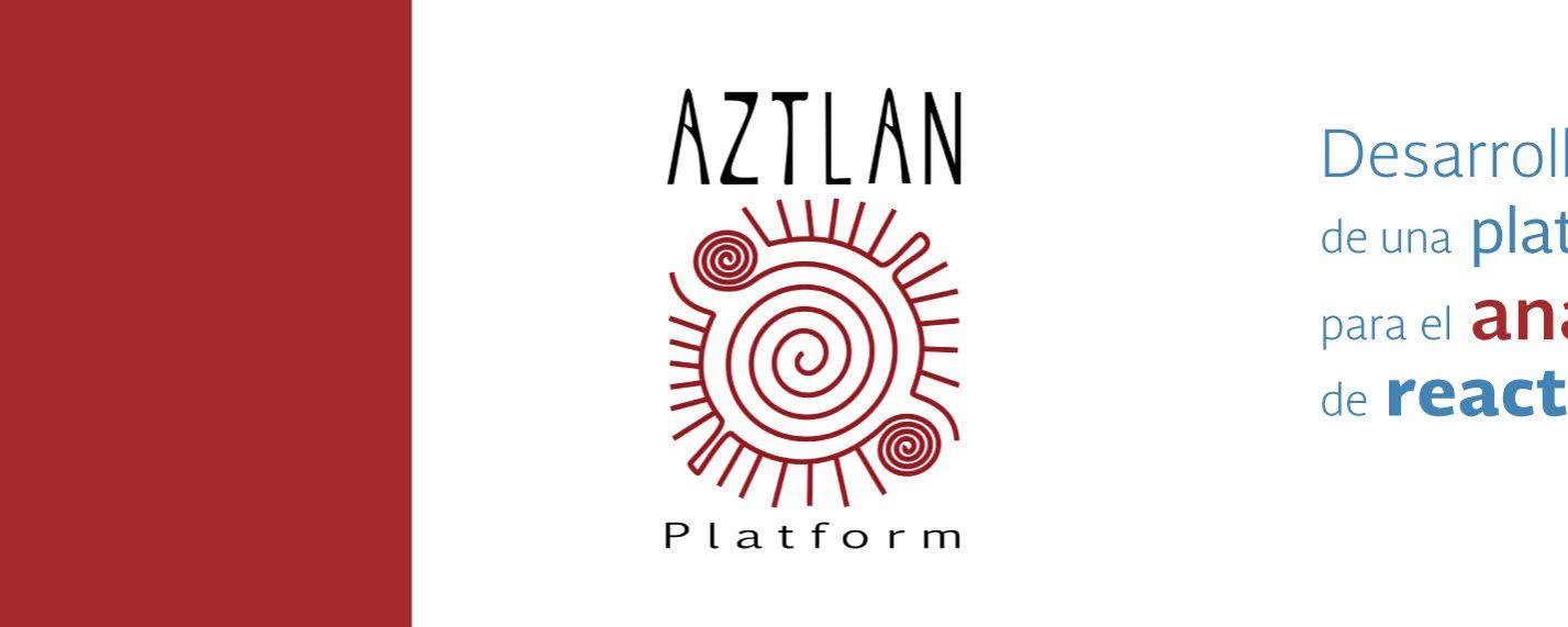 AZTLAN Platform: Desarrollo de una plataforma mexicana para el análisis y diseño de reactores nucleares